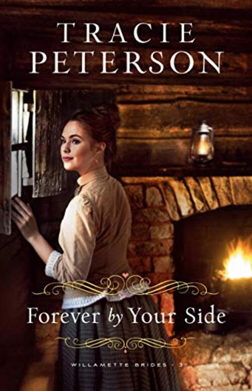 Forever by Your Side by Tracie Peterson
