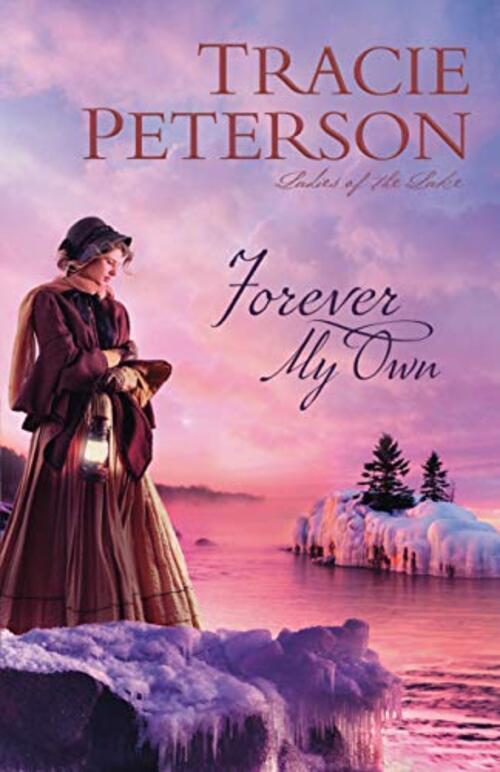 Forever My Own by Tracie Peterson