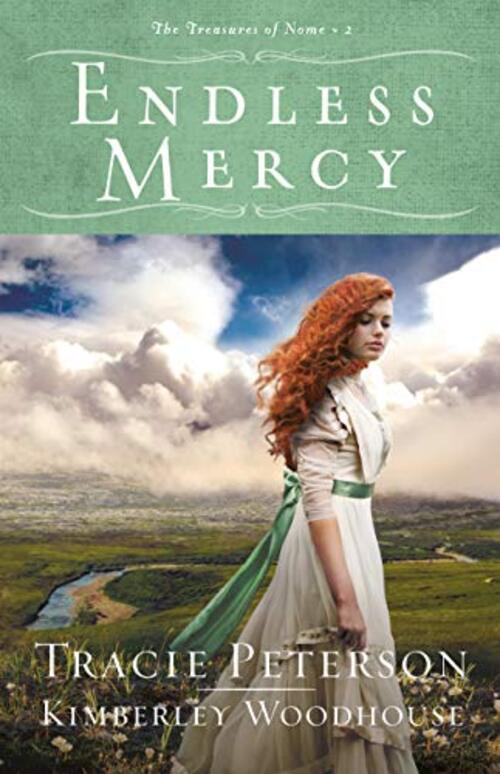 Endless Mercy by Tracie Peterson