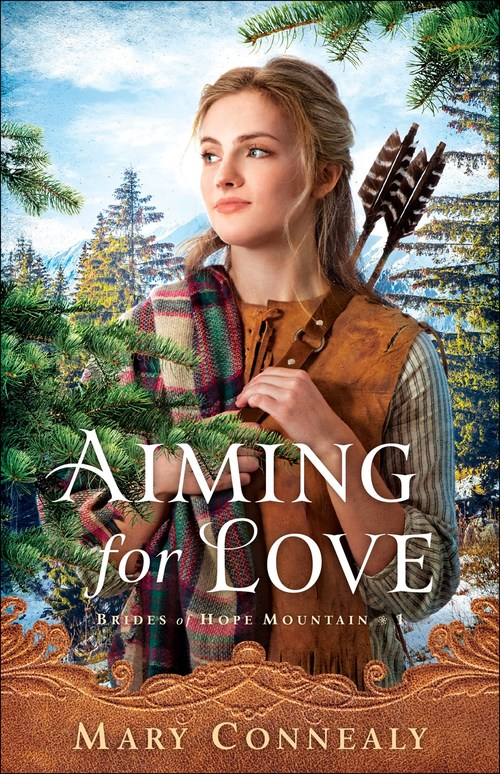 Aiming for Love by Mary Connealy