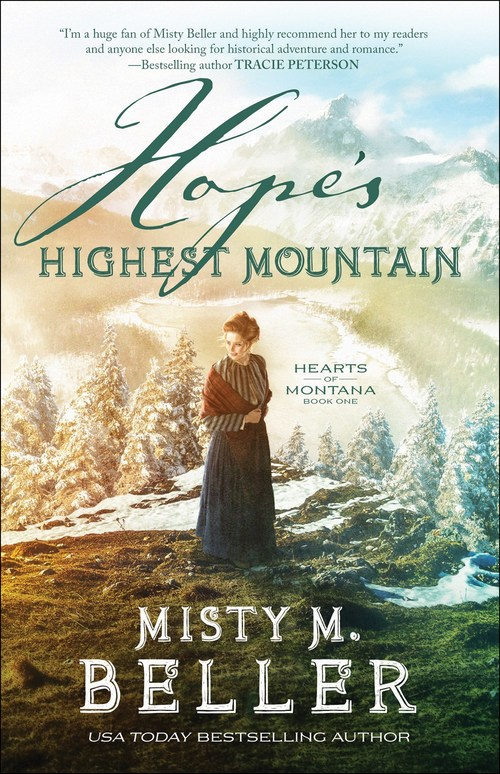 Hope's Highest Mountain by Misty M. Beller