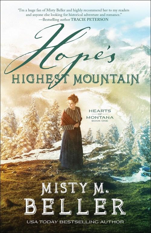 Hope's Highest Mountain by Misty M. Beller