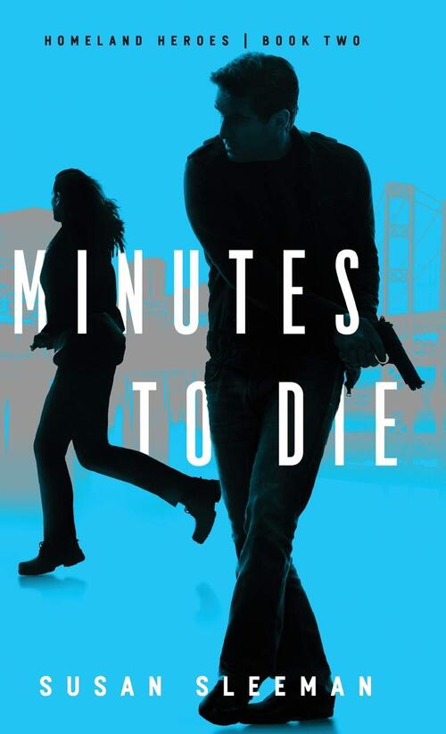 Minutes to Die by Susan Sleeman