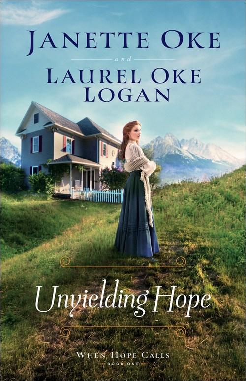 Unyielding Hope by Janette Oke