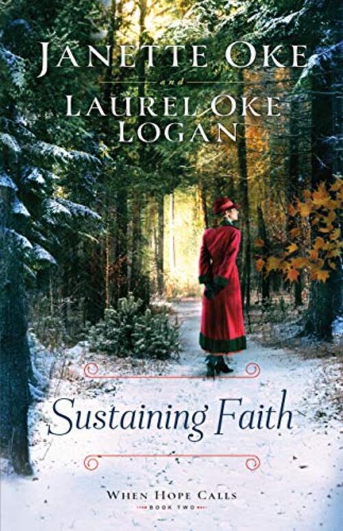 Sustaining Faith by Janette Oke