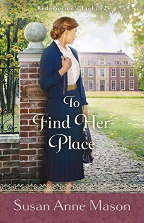 To Find Her Place by Susan Anne Mason