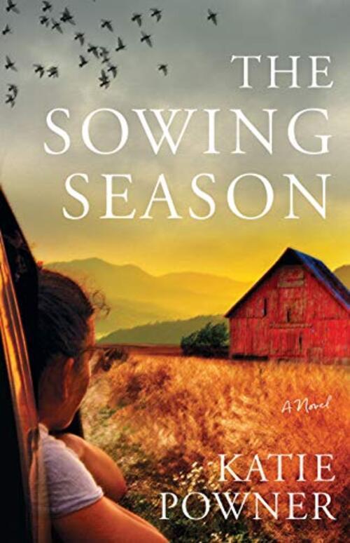 The Sowing Season by Katie Powner