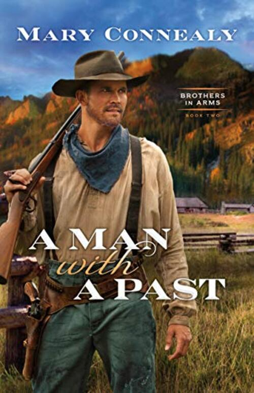 A Man with a Past by Mary Connealy