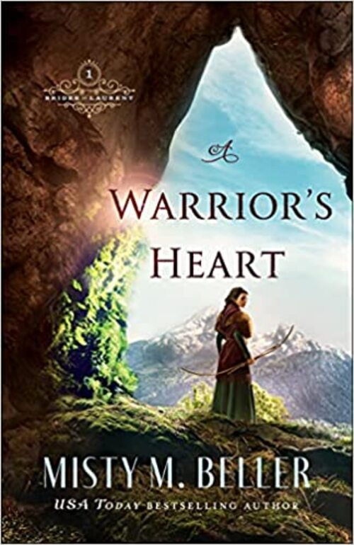 A Warrior's Heart by Misty M. Beller