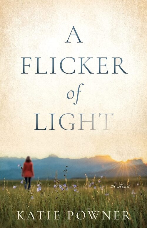 A Flicker of Light by Katie Powner