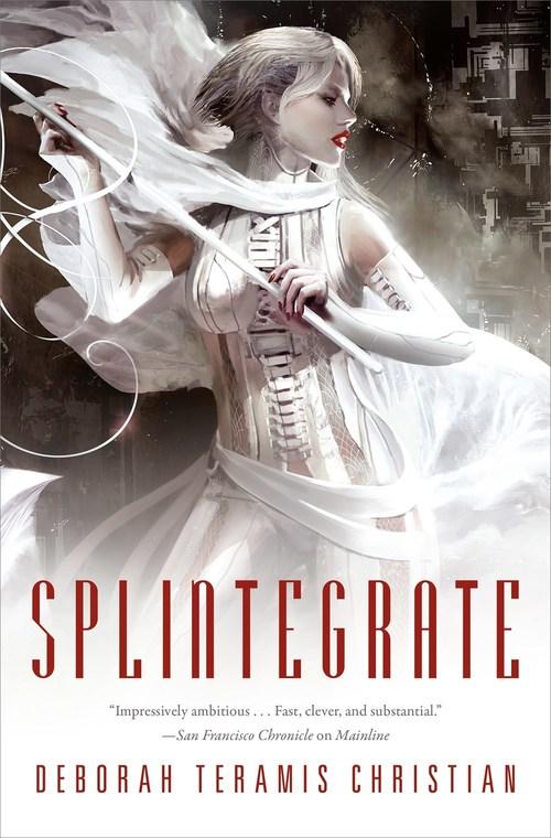 Splintegrate by Deborah Teramis Christian
