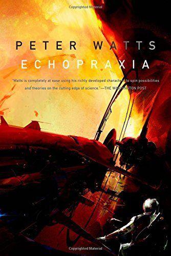 Echopraxia by Peter Watts