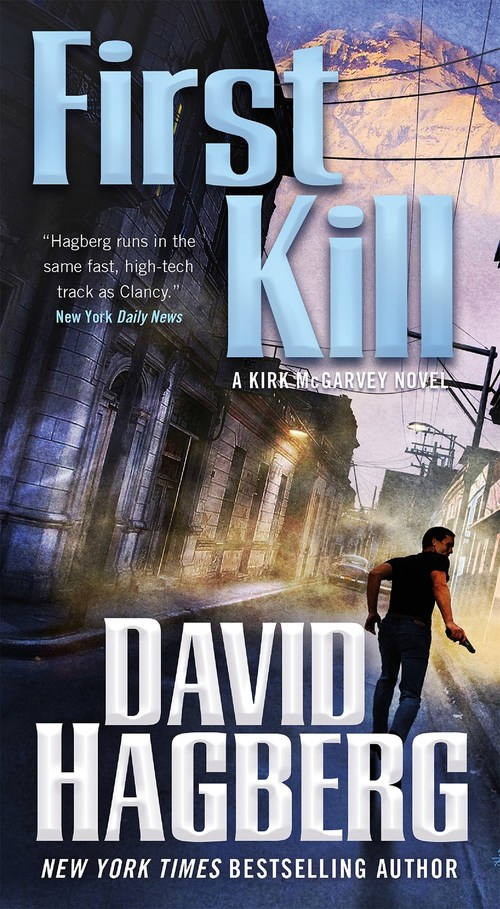 First Kill by David Hagberg