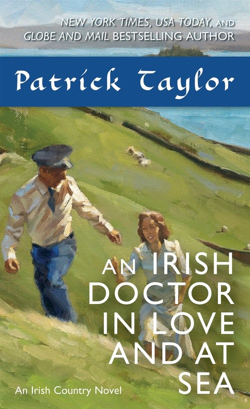An Irish Doctor in Love and at Sea by Patrick Taylor
