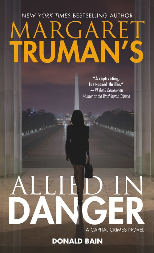 Margaret Truman's Allied in Danger by Donald Bain