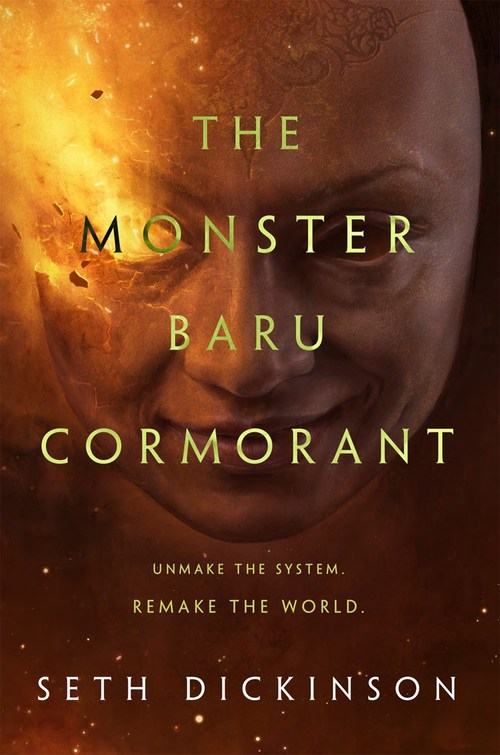The Monster Baru Cormorant by Seth Dickinson