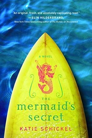 The Mermaid's Secret by Katie Schickel