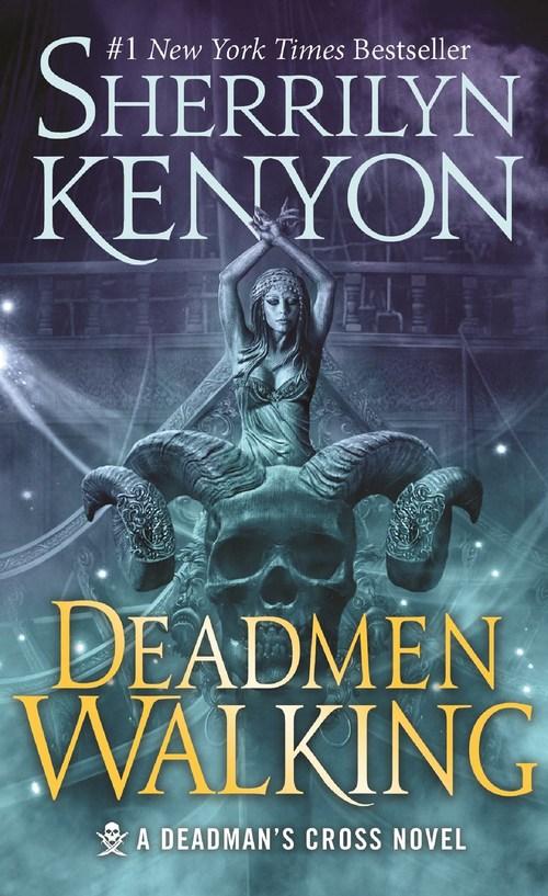 Deadmen Walking by Sherrilyn Kenyon