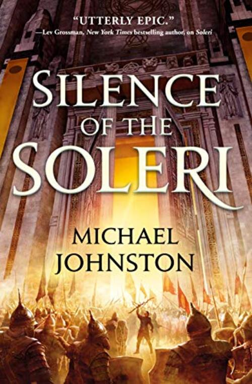Silence of the Soleri by Michael Johnston