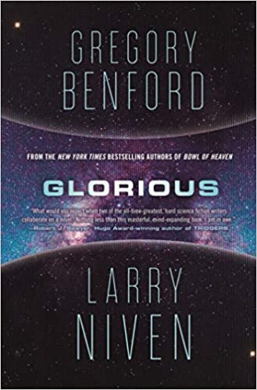 Glorious by Gregory Benford