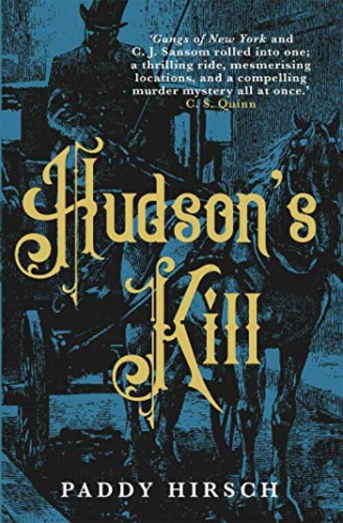 Hudson's Kill by Paddy Hirsch