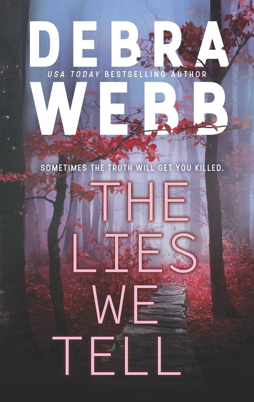 The Lies We Tell by Debra Webb