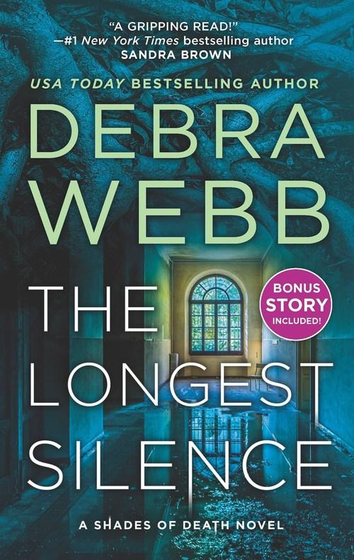 The Longest Silence by Debra Webb