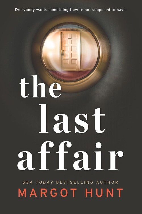 The Last Affair by Margot Hunt