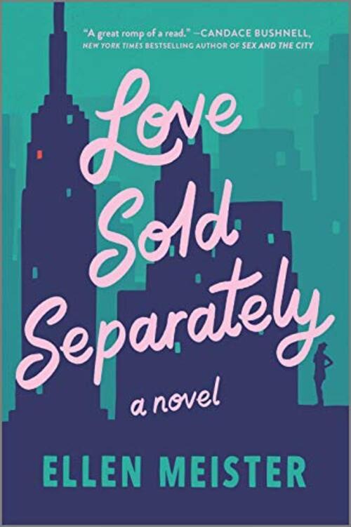 Love Sold Separately by Ellen Meister