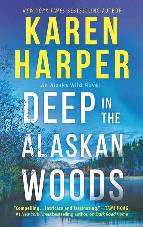 Deep in the Alaskan Woods by Karen Harper
