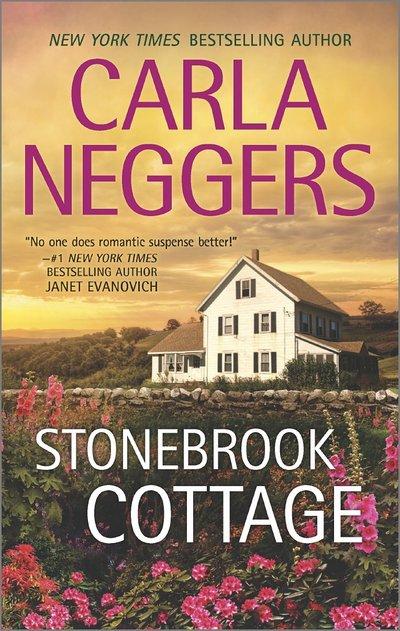 Stonebrook Cottage by Carla Neggers