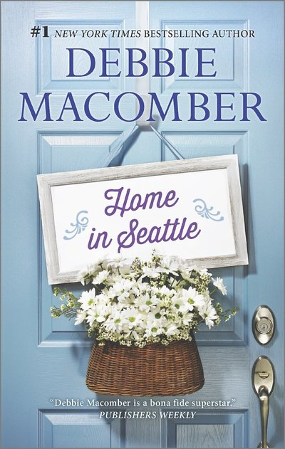 Home in Seattle by Debbie Macomber