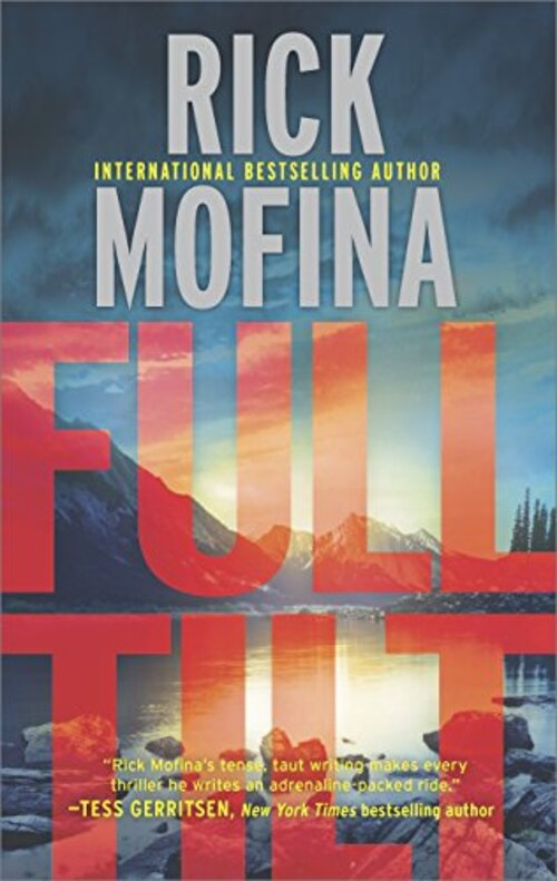 Full Tilt by Rick Mofina