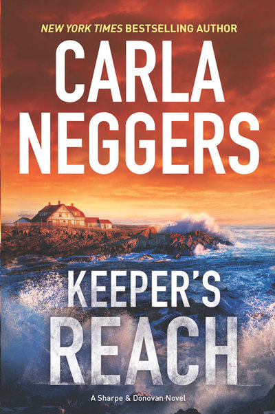 Keeper?s Reach by Carla Neggers