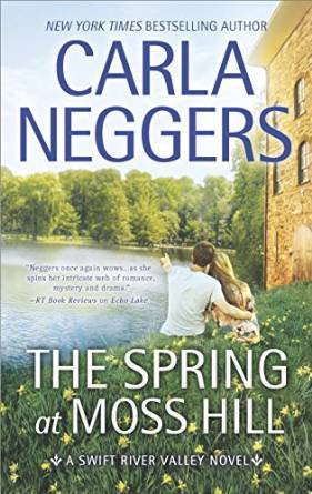 The Spring at Moss Hill by Carla Neggers