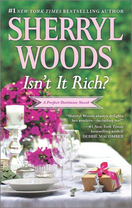 Isn't It Rich? by Sherryl Woods