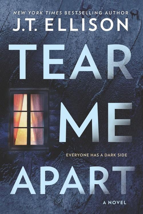 Tear Me Apart by J.T. Ellison