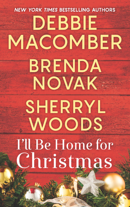 I'll Be Home for Christmas by Debbie Macomber