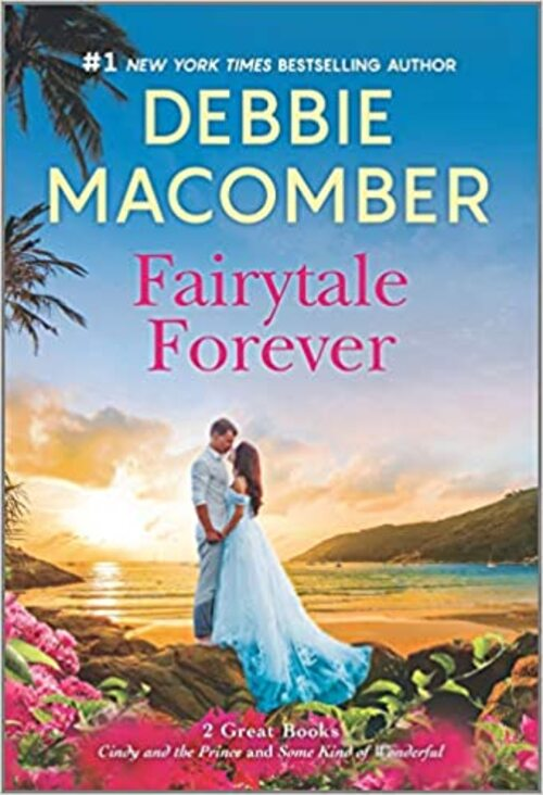 Fairytale Forever by Debbie Macomber