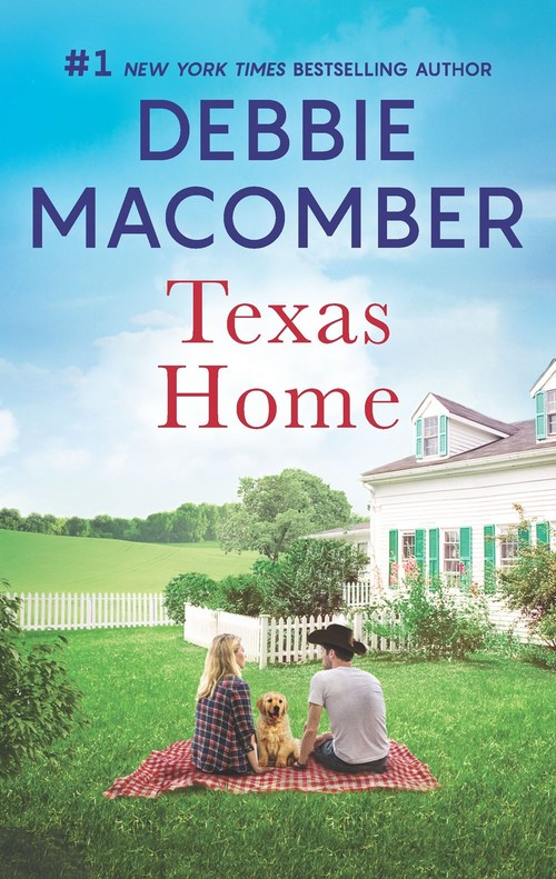 Texas Home by Debbie Macomber