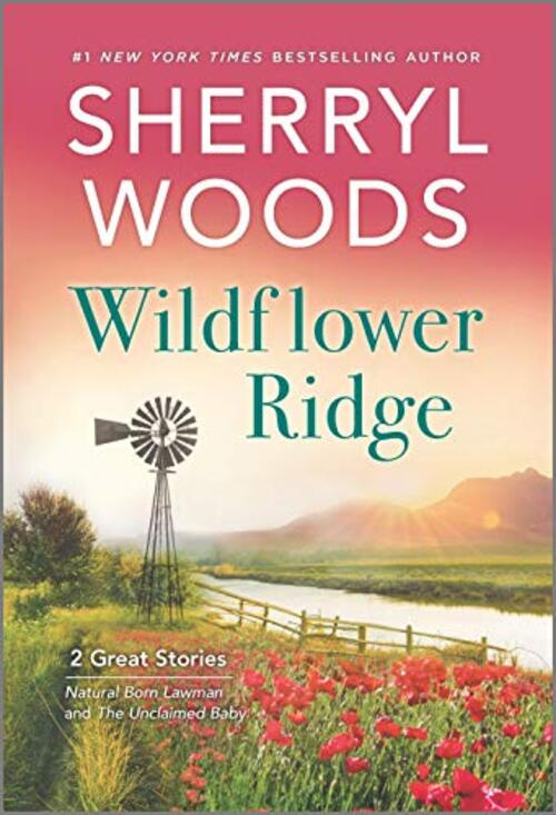 Wildflower Ridge by Sherryl Woods