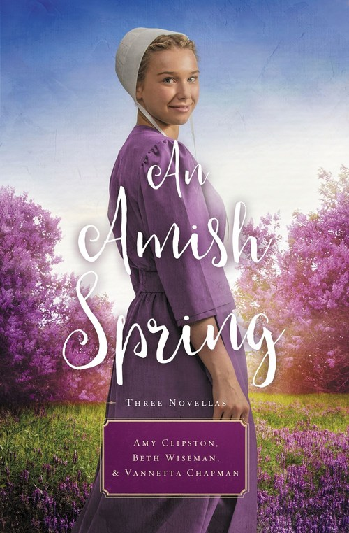 An Amish Spring by Vannetta Chapman