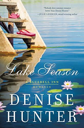 Lake Season by Denise Hunter