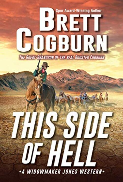 This Side of Hell by Brett Cogburn