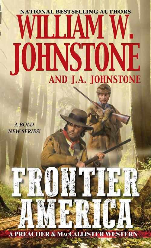 Frontier America by William W. Johnstone