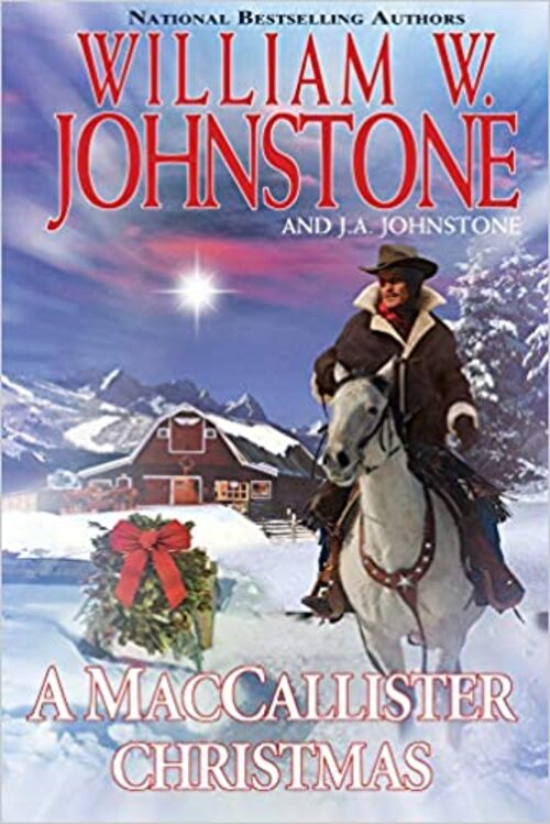 A MacCallister Christmas by William W. Johnstone