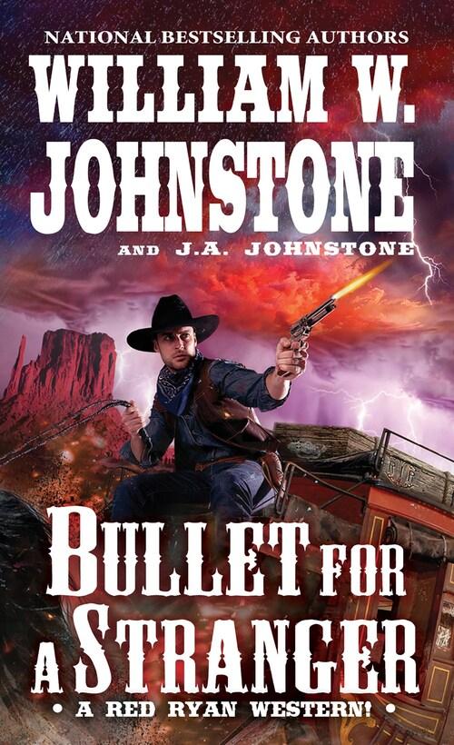 Bullet for a Stranger by William W. Johnstone