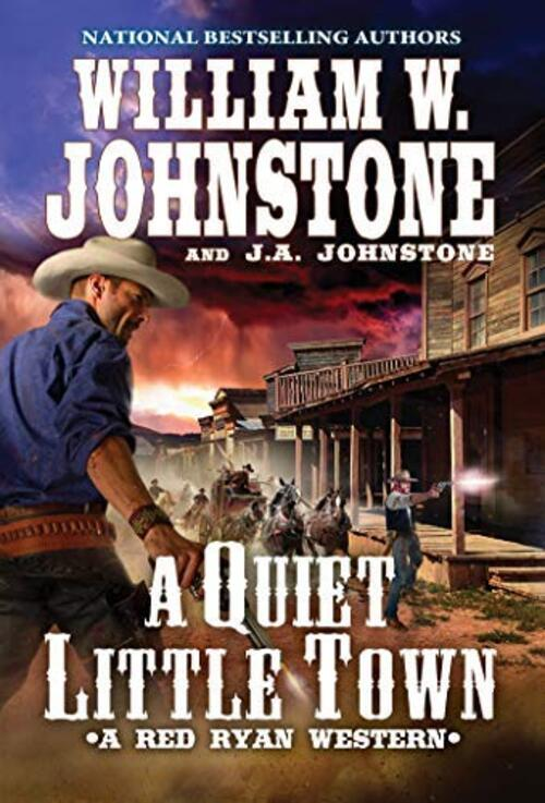 A Quiet, Little Town by William W. Johnstone