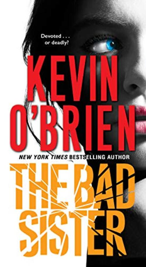 The Bad Sister by Kevin O'Brien
