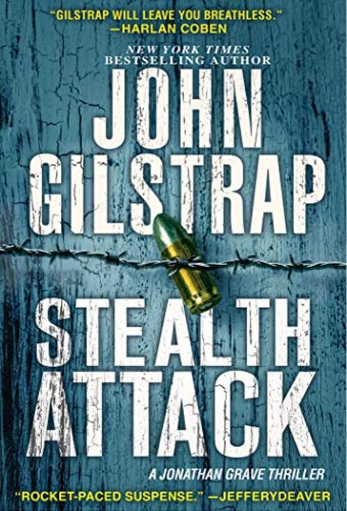 Stealth Attack by John Gilstrap